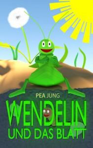 Pea Jung Wendelin und das Blatt 14 Seiten eBook: 2,99 €