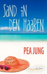 Pea Jung Sand in den Haaren 296 Seiten ISBN: 978-3-7412-2559-8 Taschenbuch: 9,99 € eBook: 3,49 €
